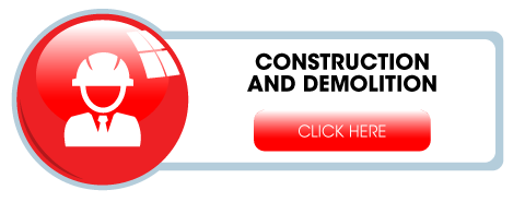 Construction and Demolition - Click Here